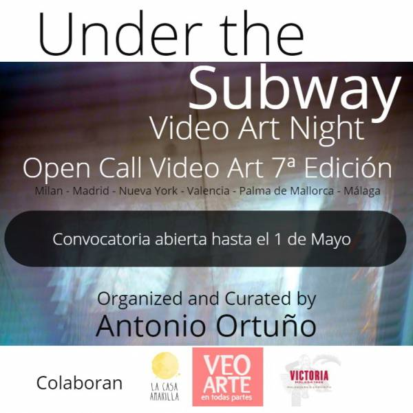 UNDER THE SUBWAY VIDEO ART NIGHT... en Málaga